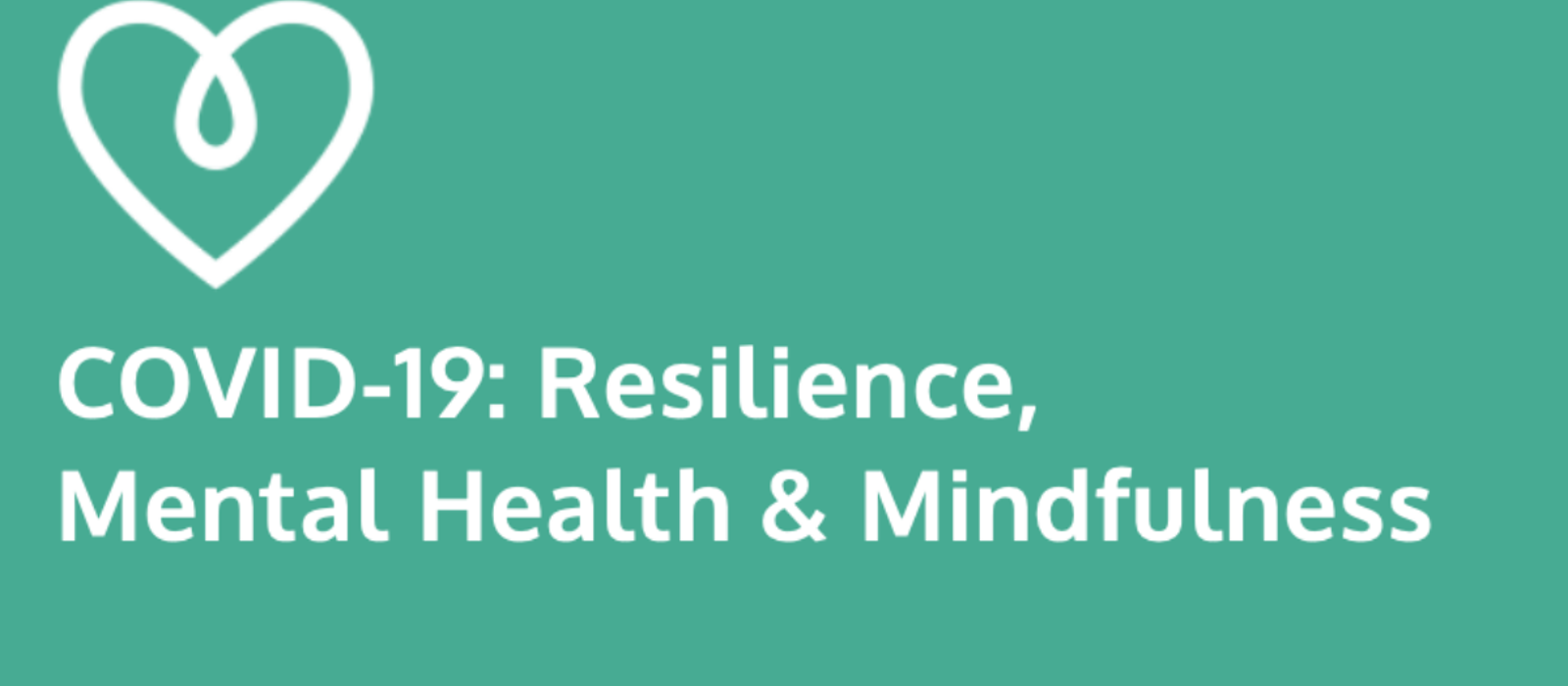 Briefing Paper on Covid-19: Resilience, Mental health & Mindfulness
