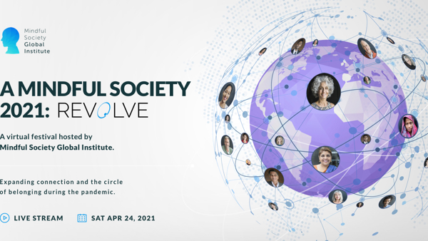 A Mindful Society 2021: Revolve