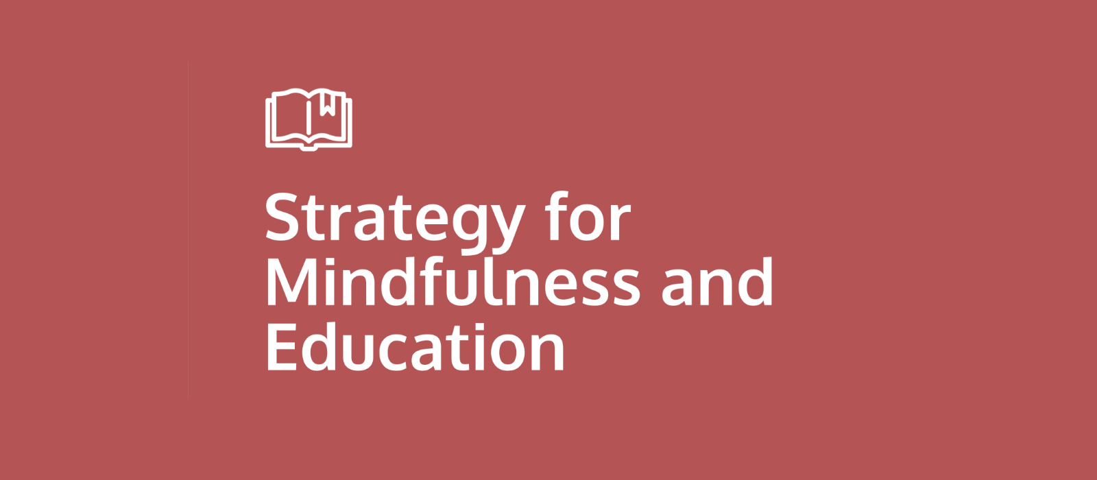 Front Cover for Strategy for Mindfulness and Education
